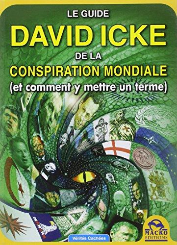 Le Guide David Icke De La Conspiration Mondiale Et Comment Y Mettre Un Terme [Pdf/ePub] eBook