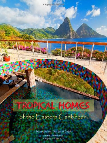 TROPICAL HOMES OF THE EASTERN CARIBBEAN par Margaret Gajek, Derek Galon