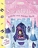 #9: Princess Snowbelle's Activity and Sticker Book (Bloomsbury Activity Book)