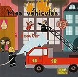 Telecharger Livres MES vehicules a ECOUTER ET a TOUCHER (PDF,EPUB,MOBI) gratuits en Francaise