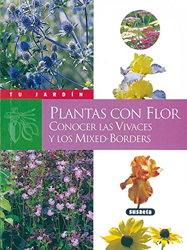Plantas con flor (Tu Jardín) por Gabrielle Weber