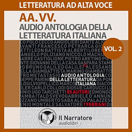 Audio Antologia della Letteratura Italiana Vol. 2  Audiolibri