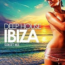Deep House Ibiza (Sunset Mix)
