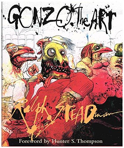 Gonzo: The Art par Ralph Steadman