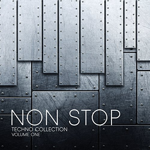Non Stop Techno Collection, Vol. 1