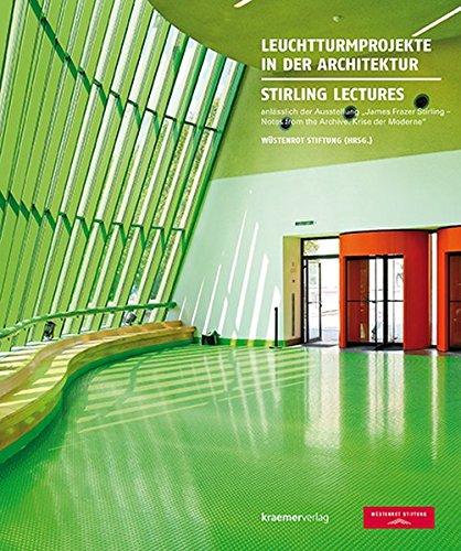 Leuchtturmprojekte in der Architektur - Stirling Lectures