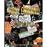 Holy Ground: 50 Years of WWE at Madison Square Garden