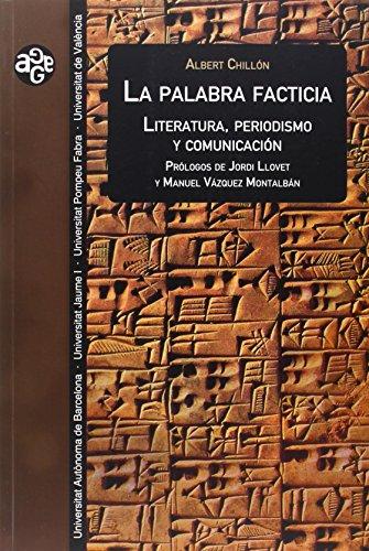 Descargar Libro Palabra facticia (Aldea Global) de Albert Chillón
