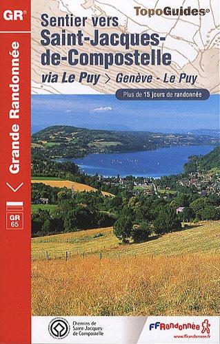 Sentier vers Saint-Jacques-de-Compostelle via Le Puy-en-Velay