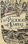 Les prodiges de l'Empire, tome 2 : Shiang par Iggulden