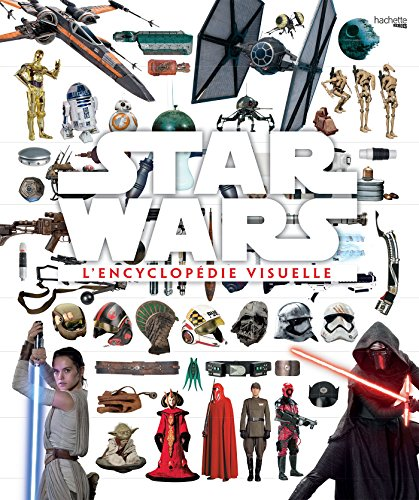 Encyclopédie visuelle Star Wars