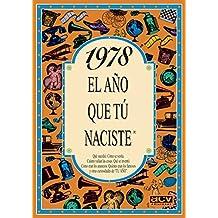 1978 EL AÑO QUE TU NACISTE