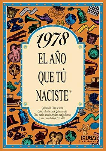 1978 EL AÑO QUE TU NACISTE por Rosa Collado Bascompte