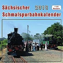 Sächsischer Schmalspurbahnkalender 2018