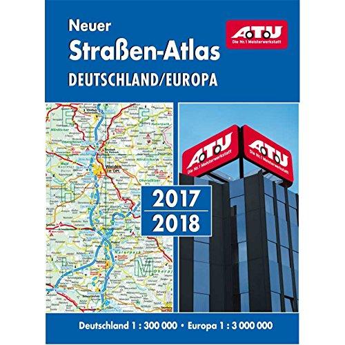 Preisvergleich Produktbild A.T.U Neuer Straßenatlas Deutschland und Europa 2017 / 2018,  1 : 300 000