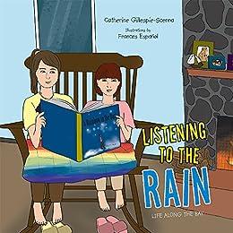 Listening to the Rain (English Edition) par [Gillespie-Scenna, Catherine]