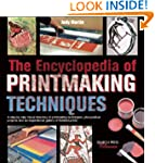 The Encyclopedia of Printmaking Techn...