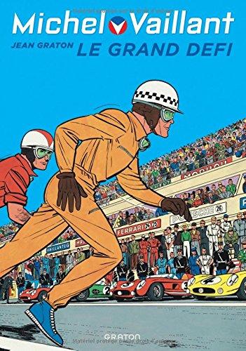 Michel Vaillant - tome 1 - Michel Vaillant 1 (rééd. Dupuis) Le Grand défi