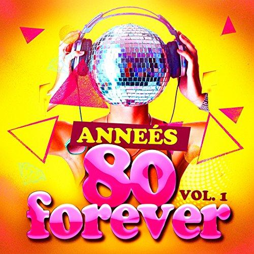 Années 80 Forever Vol. 1 [2016]