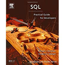 SQL: Practical Guide for Developers (The Practical Guides) by Michael J. Donahoo (2005-08-15)