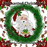 Enchanted Christmas: A Festively Fun Adult Colouring Book: Volume 1 (The colour collective Book1)