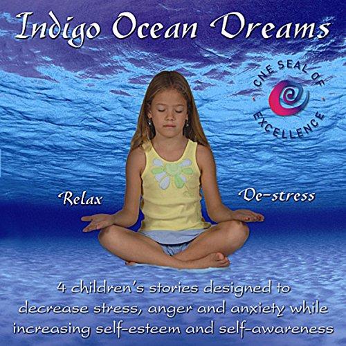 Indigo Ocean Dreams: 4 Childre...