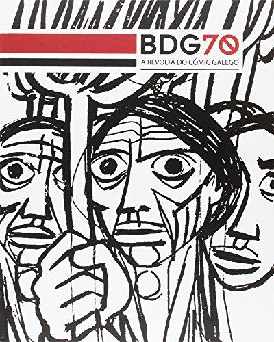 BDG70 : a revolta do cómic galego