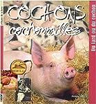 Cochons, cochonnailles : Du lard au c...