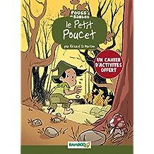 Petit Poucet + cahier pédagogique