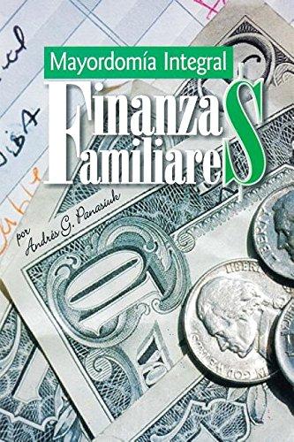 Finanzas Familiares: Mayordomia Integral por Andres Panasiuk