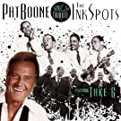 Pat Boone Sings a Tribute to The Ink Spots featuring Take 6