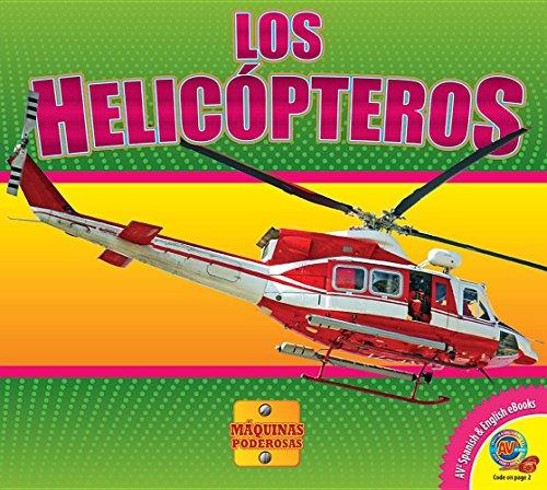 Los Helicopteros (Helicopters) (Máquinas Poderosas / Mighty Machines) por Aaron Carr