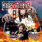 Mars Attacks [Explicit]