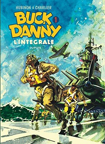 Buck Danny - L'intégrale - tome 1 - Buck Danny 1 (intégrale) 1946 - 1948