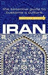 Iran - Culture Smart!: The Essential Guide to Customs & Culture by Stuart Williams (2008-10-01)