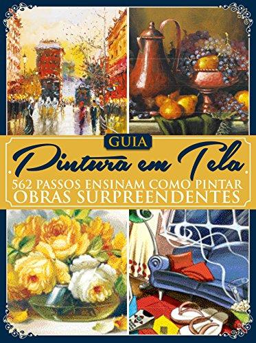 Guia Pintura em Tela (Portuguese Edition) por On Line Editora