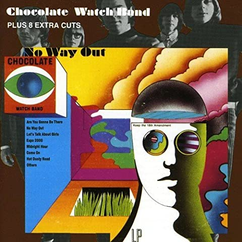 No Way Out...Plus by Chocolate Watchband