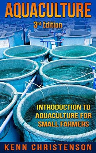 aquaponics-aquaculture-an-introduction-to-aquaculture-for-small-farmers-3rd-edition-aquaponics-hydro