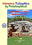 Biniparratx Petit, Biniparratxet y la Casa del Aeropuerto (Menorca Talayótica (y Pretalayótica))