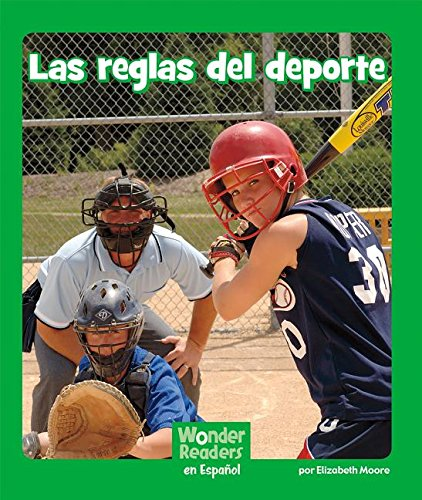 Las Reglas del DePorte (Wonder Readers Spanish Early) por Elizabeth Moore