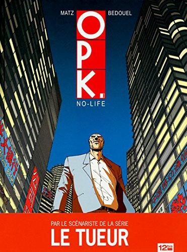 OPK - Tome 01: No-life