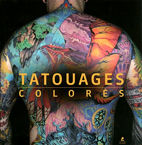 TATOUAGES COLORES par Collectif