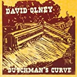 Dutchman's Curve ( Bonus by David Olney (2010-05-23)
