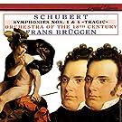 Schubert: Symphonies Nos. 1 & 4