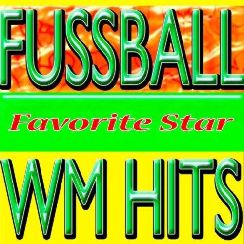 Fussball WM Hits (Brasil Socce...