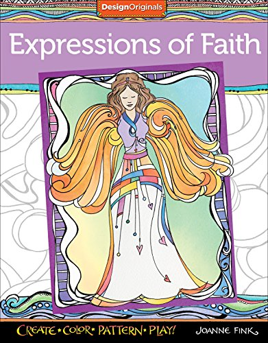 Expressions of Faith Coloring Book: Create, Color, Pattern, Play!
