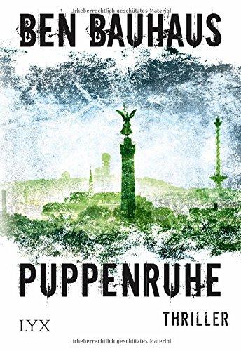 Buchseite und Rezensionen zu 'Puppenruhe' von Ben Bauhaus