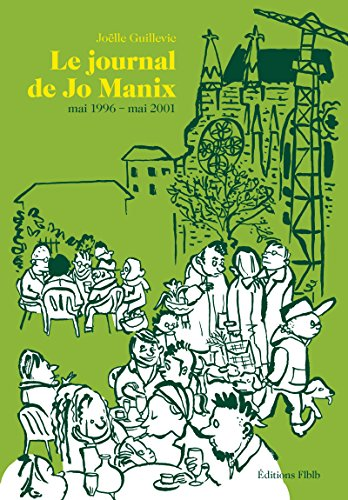 Le journal de Jo Manix, Tome 2 : Mai 1996 - Mai 2001