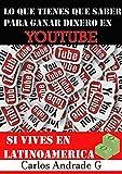 Gana dinero en grande con Youtube