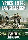 Ypres 1914 - Langemarck (Battleground)